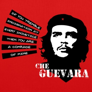 Che Guevara If you tremble with Indignation Tote - EarthPositive Tote Bag
