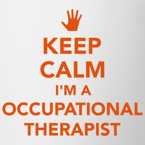 Keep calm I'm occupational therapist Tassen & Zubehör - Tasse