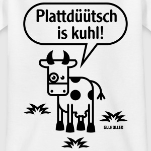 Plattdüütsch Is Kuhl! (Plattdeutsch) T-Shirts - Teenager T-Shirt
