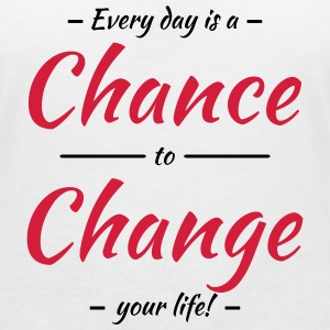 Every day is a chance to change your life Koszulki - Koszulka damska  z dekoltem w serek
