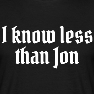 I know less than Jon T-shirts - Herre-T-shirt
