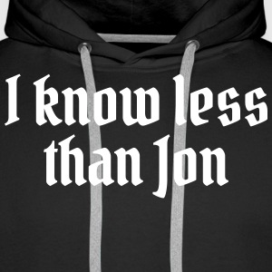 I know less than Jon Sweaters - Mannen Premium hoodie