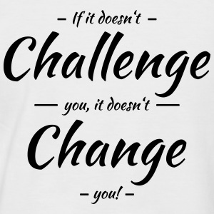 If it doesn't challenge you, it doesn't change you Tee shirts - T-shirt baseball manches courtes Homme