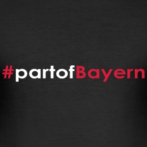 Part of Bayern - Männer Slim Fit T-Shirt