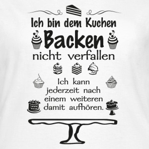 Cooles Design für alle Backbegeisterten! - Frauen T-Shirt