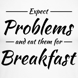 Expect problems and eat them for breakfast Langarmshirts - Männer Baseballshirt langarm