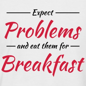 Expect problems and eat them for breakfast T-shirts - Mannen baseballshirt korte mouw