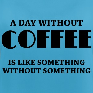 A day without coffee... Sportkleding - Vrouwen tanktop ademend