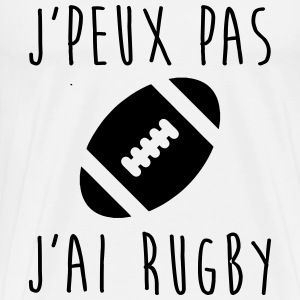 J'peux pas j'ai rugby - T-shirt rugby Tee shirts - T-shirt Premium Homme