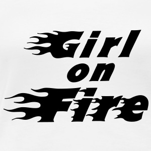 Girl On Fire - Frauen Premium T-Shirt