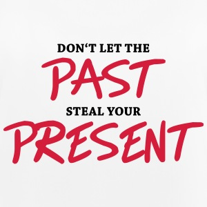 Don't let the past steal your present Sportkläder - Andningsaktiv tanktopp dam