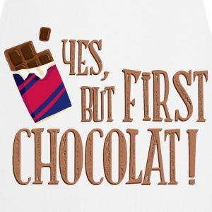 yes_but_first_chocolat_06201601 Schürzen - Kochschürze