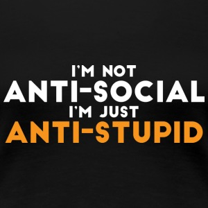 Not antisocial  - Women's Premium T-Shirt