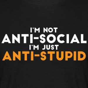 Not antisocial  - Men's T-Shirt