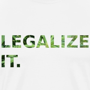 LEGALIZE IT. - Männer Premium T-Shirt