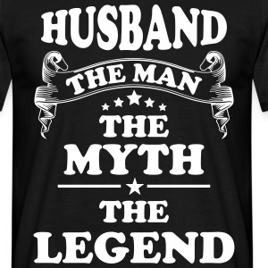 Husband The Man The Myth The Legend T-Shirts - Men's T-Shirt