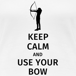 keep calm and use your bow T-shirts - Vrouwen Premium T-shirt