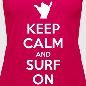 Keep Calm and Surf On - Débardeur Premium Femme