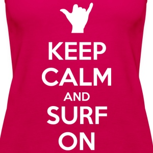 Keep Calm and Surf On - Women's Premium Tank Top