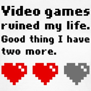 Video games ruined my life - Frauen T-Shirt