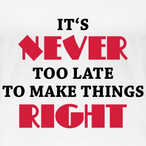 It's never too late T-shirts - Premium-T-shirt dam