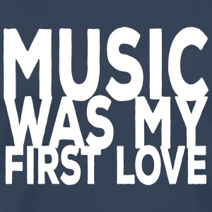 music was my first love ii T-skjorter - Premium T-skjorte for menn