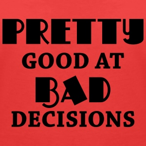 Pretty good at bad decisions T-Shirts - Women's V-Neck T-Shirt