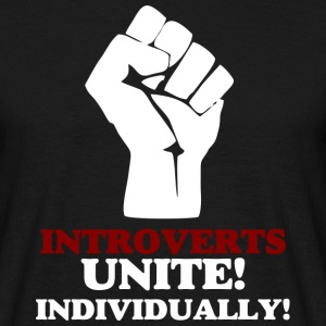Introverts Unite (dark) v2 T-Shirts - Men's T-Shirt