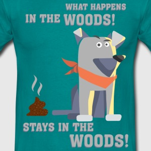 dogwhat_happens_in_the_woods_06201603 T-Shirts - Männer T-Shirt