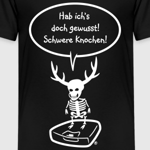 Elch Elmondo hat schwere Knochen T-Shirts - Teenager Premium T-Shirt