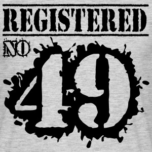 Registered No 49 - 67th birthday T-Shirts - Men's T-Shirt