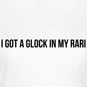 I got a glock in my rari T-shirts - T-shirt dam