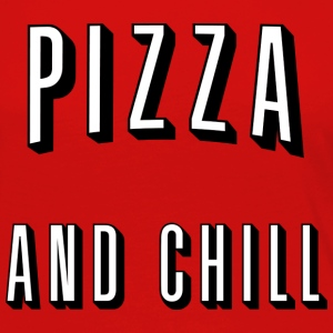 Pizza and chill Long Sleeve Shirts - Women's Premium Longsleeve Shirt