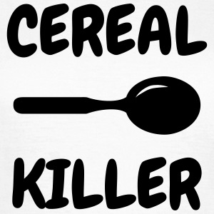 Cereal Killer - Humor - Funny - Joke - Friend T-shirts - Dame-T-shirt