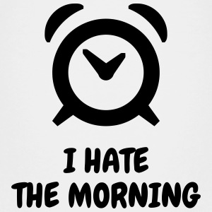 I hate the morning - Humor - Funny - Joke - Friend Shirts - Teenager Premium T-shirt