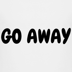 Go away - Humor - Funny - Joke - Friend T-shirts - Børne premium T-shirt