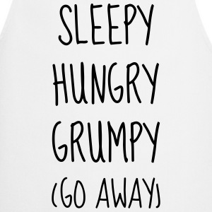 Sleepy Hungry Grumpy - Humor - Funny - Joke  Aprons - Cooking Apron