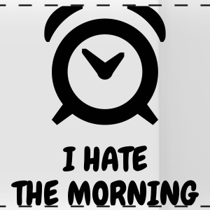 I hate the morning - Humor - Funny - Joke - Friend Muggar & tillbehör - Panoramamugg