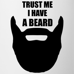 Trust Me I Have A Beard Mugs & Drinkware - Mug