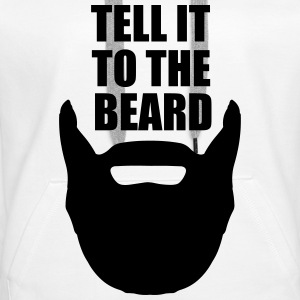 Tell It To The Beard Hoodies & Sweatshirts - Women's Premium Hoodie