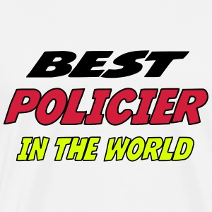 Best policier in the world T-Shirts - Men's Premium T-Shirt