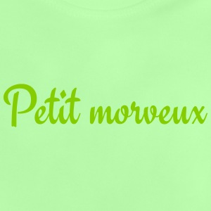 Petit morveux Baby T-Shirts - Baby T-Shirt