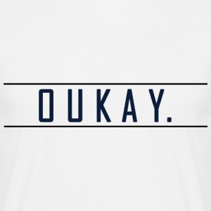 T-Shirt Homme - OUKAY by Crazy Mo - T-shirt Homme