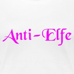 Anti Elfe T-Shirt - Frauen Premium T-Shirt