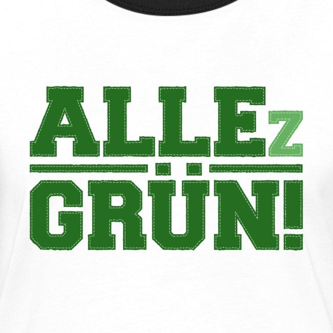 ALLEz GRÜN! - Frauen Kontrast-T-Shirt