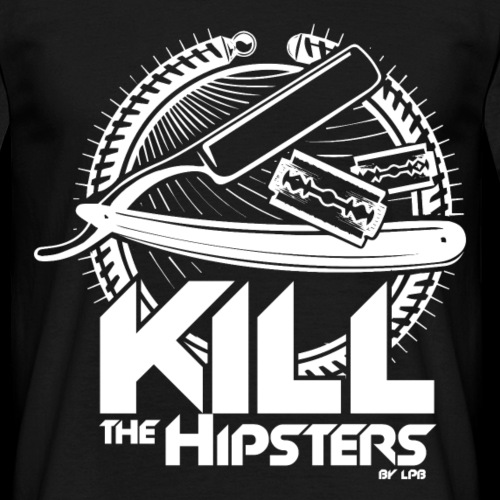 Kill the hipsters by Little