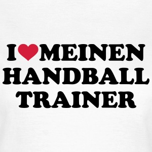 Handball Trainer T-Shirts - Frauen T-Shirt