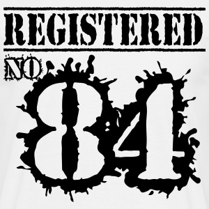 Registered No 84 - 32nd Birthday T-Shirts - Men's T-Shirt