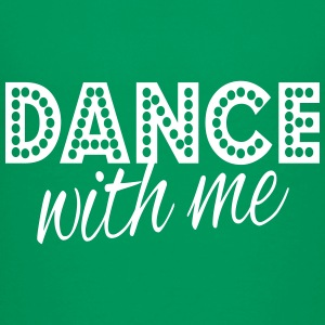 dance with me T-Shirts - Teenager Premium T-Shirt