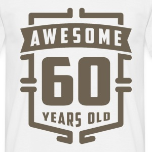 Awesome 60 Years Old - Men's T-Shirt
